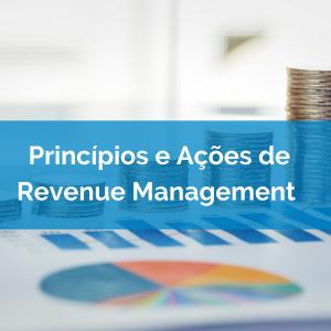 Princípios e Ações de Revenue Managemement